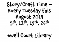 Ewell Court Library - Summer Craft/Storytimes @EwellCourtLib