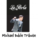A Night with Michael Buble #Tribute at La Perla @LaPerlaKW