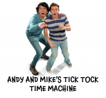 Andy and Mike's Tick Tock Time Machine @EpsomPlayhouse