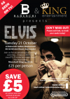 Baburchi Cuisine & King Entertainments are proud to present ELVIS!