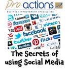 The Secret of Using Social Media – FREE Briefing with Pro-actions Surrey @PASurrey