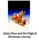 Santa Claus and the Magical Christmas Journey @EpsomPlayhouse