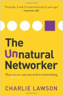 The Unnatural Networker Event: How anyone can succeed at networking