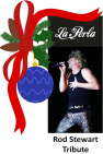 A night with Rod Stewart Tribute this #Christmas at La Perla Kingswood @LaPerlaKW