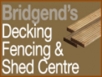 Bridgend Decking Fencing and Shed Centre