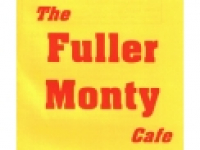 The Fuller Monty Cafe