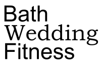Bath Wedding Fitness
