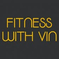 Fitness With Vin
