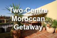 Two-Centre Moroccan Getaway: from £450pp