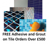 FREE Adhesive and Grout on Tile Orders over £500