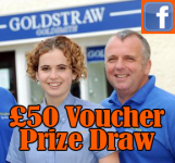 Win £50 worth of Vouchers - Goldstraw Jewellers St Neots