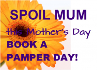 Book a Pamper Day for Your Mum!