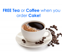 FREE Tea or Coffee when you order Cake!