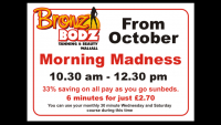 MORNING MADNESS - SAVE 33% ON ALL PAY AS YOU GO SUNBEDS BETWEEN 10.30AM AND 12.30PM
