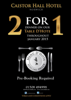 2 for 1 dining throughout January 2015 on the Table D' Hote Menu