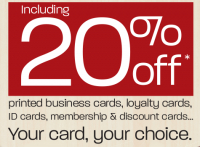 20% OFF printed business cards, ID cards, membership cards & MUCH MORE