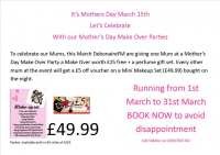 Mother's Day Make over Party FREE worth £25