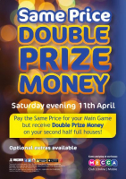 Same Price, Double Prize Money!