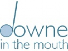 Downe in the Mouth
