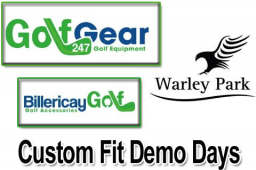 Custom Fit Demo Days at Warley Park Golf Club Brentwood