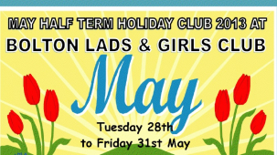 Exciting May Half Term Holiday Club at Bolton Lads and Girls Club