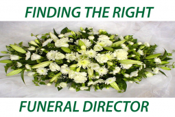 Finding the right funeral directors for a loved one