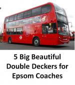 5 big new red double deckers for Epsom Coaches @epsomcoachesgro
