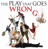 THE PLAY THAT GOES WRONG – Mischief Theatre's West End comedy hit tours the UK!
