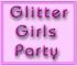 Glitter Girls Party