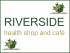 Riverside Health Food Shop