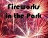 Fireworks in the Park - Moggerhanger Park 2014