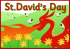 How did you celebrate St David's Day?