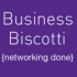 Business Biscotti Whetstone Networking