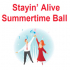 Stayin' Alive Summer Time Ball