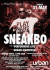 SNEAKBO: LIVE at Urban Cherry in Mansfield on Fri 31st May 2013, 11:00pm