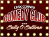 COMEDY CLUB .EVERY FIRST WEDNESDAY OF THE MONTH.