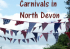 Carnivals and Festivals in North Devon
