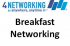 4Networking Epsom - Breakfast Meeting #networkingworks