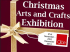 QUBE Christmas Arts and Crafts Exhibition