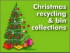 Recycling and Refuse Collection schedule throughout the Christmas period
