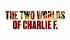 The Two Worlds of Charlie F at Richmond Theatre