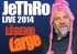 Jethro – The Legend at Large  2014 Tour