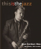 Last few tickets for Dan Forshaw,  Jazz Saxophonist At The Blitz.