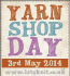 'Yarn Shop Day'