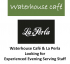 La Perla & Waterhouse Café in Kingswood looking for experienced evening serving staff @waterhousecafe @LaPerlaKW #jobs