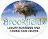 Brookfields Luxury Boarding Kennels and Canine Care Centre