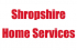 Shropshire Home Services