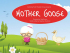 KYTG Presents – Mother Goose