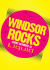 Windsor Rocks, Liquid Windsor