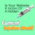 What Is A Content Injection Attack And How Can I Tell If My Website or Blog Has Been Affected?